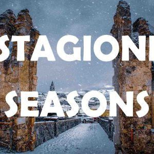 Seasons - Stagioni