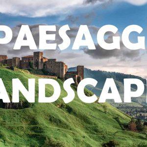 Landscape - Paesaggi